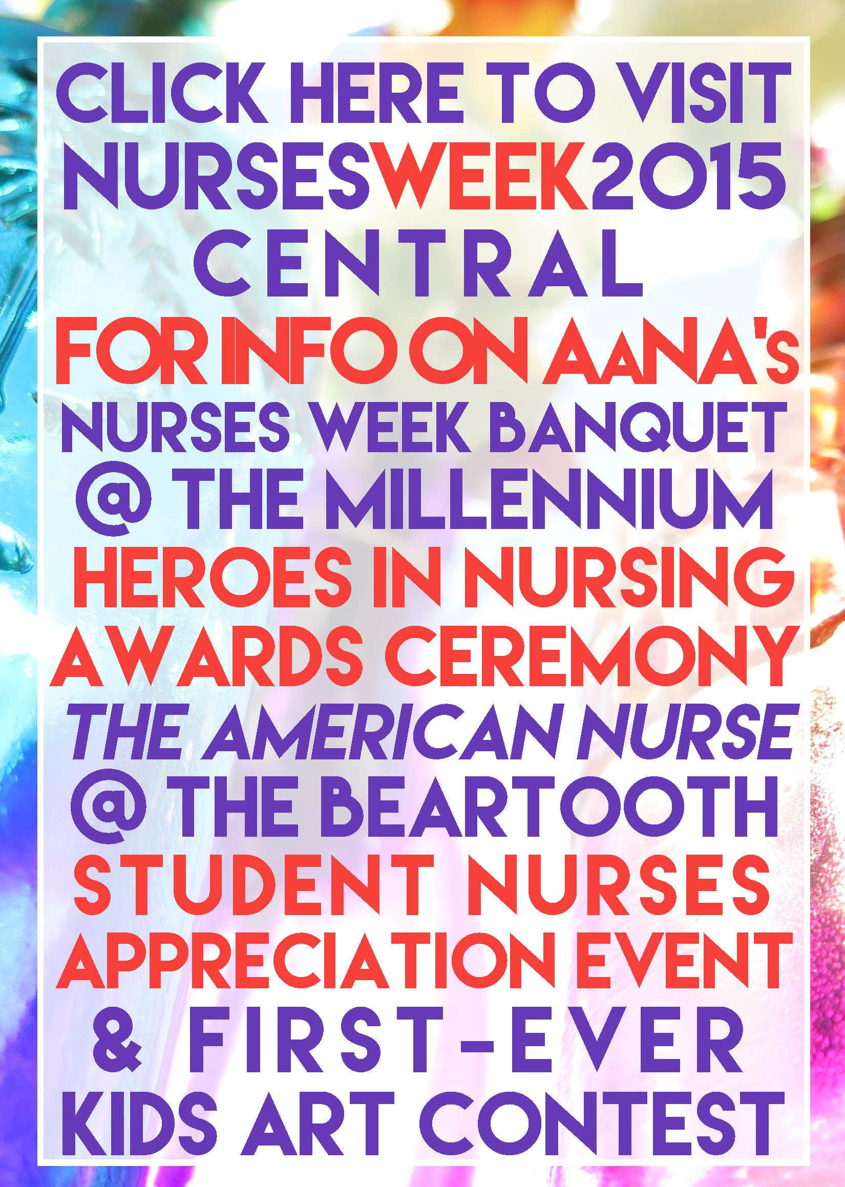Click here to find out about 2015 Nurses Week activities