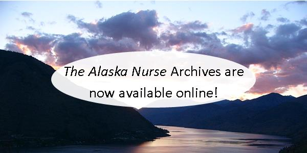 Click here to access past issues of The Alaska Nurse